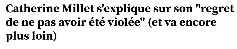 2019_04_03_14_18_22_Catherine_Millet_s_explique_sur_son_regret_de_ne_pas_avoir_été_violée_et_va_e.png
